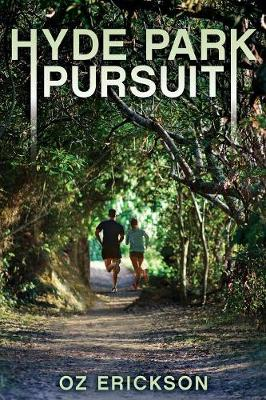 Hyde Park Pursuit (Paperback)