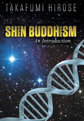 Shin Buddhism: An Introduction (Hardback)