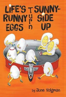 Life's Runny Eggs Turn Sunny-Side Up (Hardback)