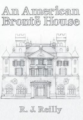 An American Bronte House (Hardback)