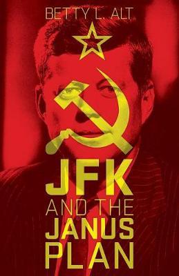 JFK and the Janus Plan (Paperback)
