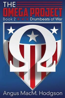 The Omega Project, Book 2: Drumbeats of War (Paperback)