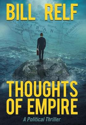 Thoughts of Empire: A Political Thriller (Hardback)