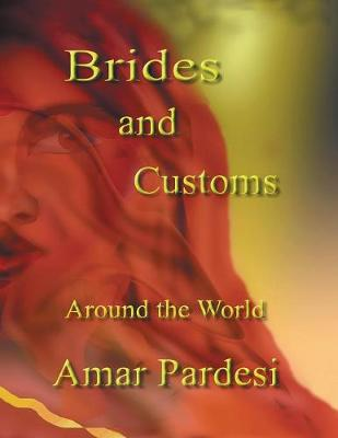 Brides and Customs Around the World (Paperback)