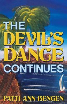 The Devil's Dance Continues (Paperback)