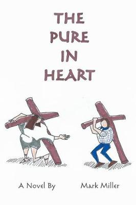 The Pure in Heart (Paperback)