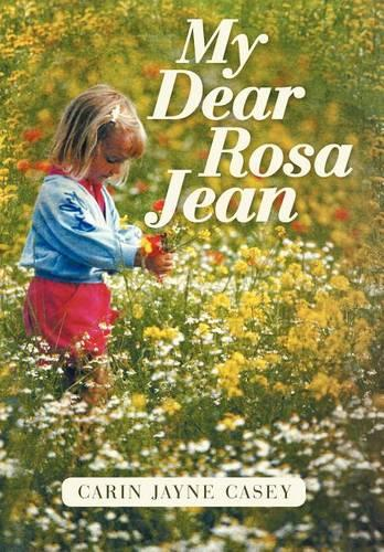 My Dear Rosa Jean (Hardback)
