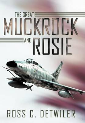 The Great Muckrock and Rosie (Hardback)