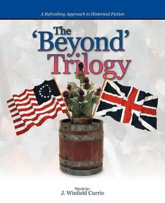 The 'Beyond' Trilogy (Paperback)