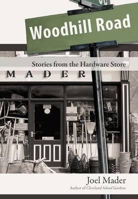 Woodhill Road: Stories from the Hardware Store (Hardback)