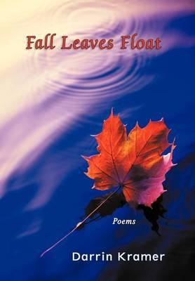 Fall Leaves Float (Hardback)
