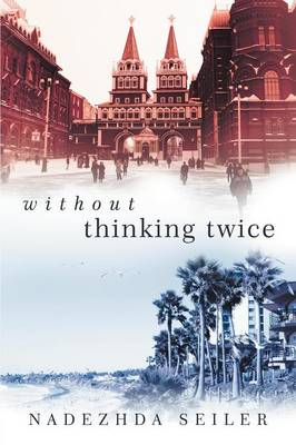 Without Thinking Twice (Paperback)