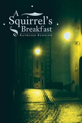 A Squirrel's Breakfast (Paperback)
