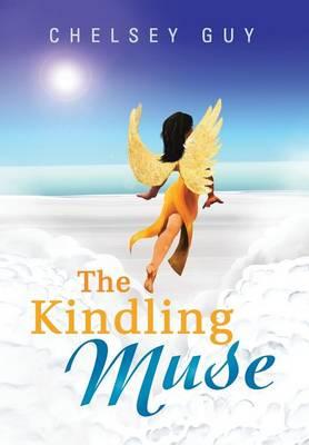 The Kindling Muse (Hardback)