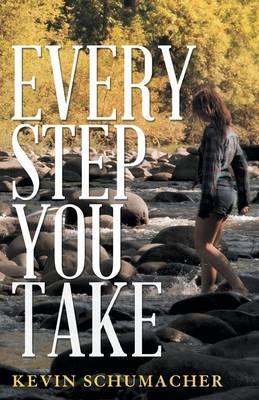 Every Step You Take (Paperback)