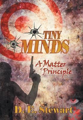 Tiny Minds: A Matter of Principle (Hardback)