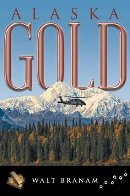 Alaska Gold (Paperback)