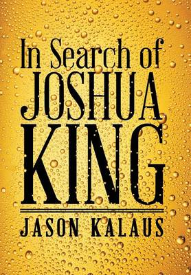 In Search of Joshua King (Hardback)