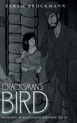 Cracksman's Bird (Hardback)