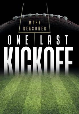 One Last Kickoff (Hardback)
