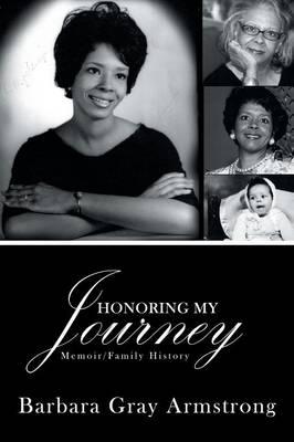 Honoring My Journey: Memoir/Family History (Paperback)