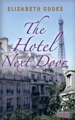 The Hotel Next Door (Hardback)