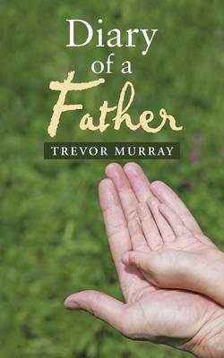 Diary of a Father (Paperback)