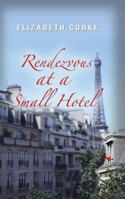 Rendezvous at a Small Hotel (Hardback)