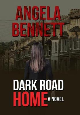 Dark Road Home (Hardback)