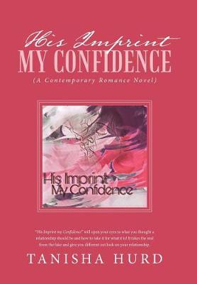 His Imprint My Confidence: (a Contemporary Romance Novel) (Hardback)
