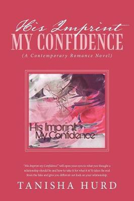 His Imprint My Confidence: (a Contemporary Romance Novel) (Paperback)