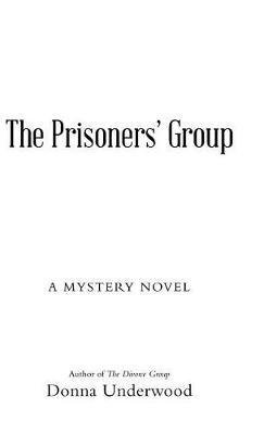 The Prisoners' Group: A Mystery Novel (Hardback)