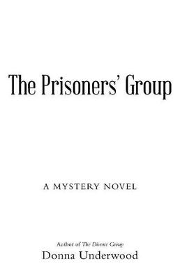 The Prisoners' Group: A Mystery Novel (Paperback)