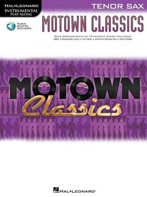 Instrumental Play-Along: Motown Classics - Tenor Saxophone (Paperback)