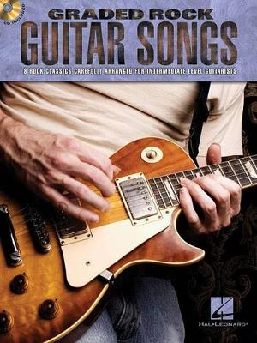 Graded Rock Guitar Songs: 8 Rock Classics Carefully Arranged for Intermediate-Level Guitarists (Paperback)