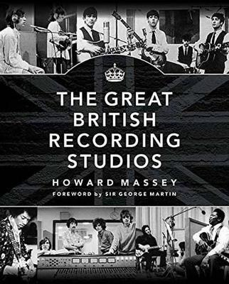 Massey Howard the Great British Recording Studios HB Bam Book (Paperback)