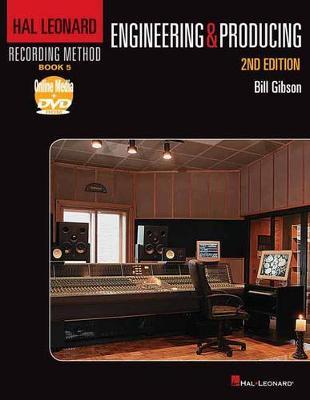 The Hal Leonard Recording Method: Book Five - Engineering & Producing (Book & DVD) (Paperback)