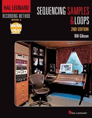 Sequencing Samples and Loops: Book 4 - Hal Leonard Recording Method (Paperback)