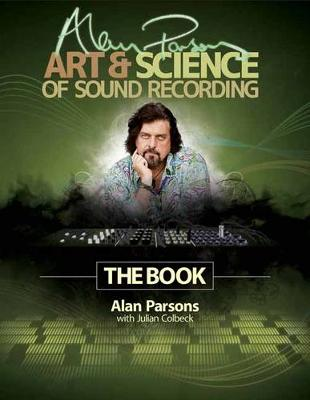 Parsons Alan Art & Science of Sound Recording Book (Paperback)