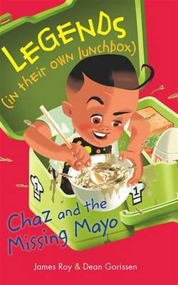 Legends in their own Lunchbox Chaz and the Missing Ma (Paperback)