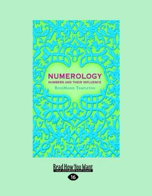 Numerology: Numbers and their Influence (Paperback)