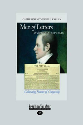 Men of Letters: In the Early Republic (Paperback)
