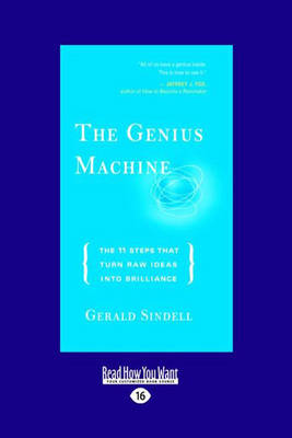 The Genius Machine: The 11 Steps That Turn Raw Ideas into Brilliance (Paperback)