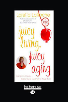 Juicy Living, Juicy Aging (Paperback)