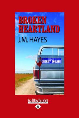 Broken Heartland: A Mad Dog & Englishman Mystery (Paperback)