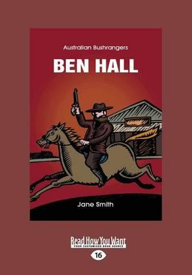 Ben Hall: Australian Bushrangers (Paperback)