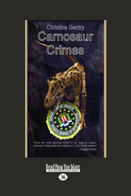 Carnosaur Crimes (Paperback)