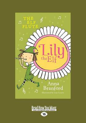 The Elf Flute: Lily the Elf (Paperback)