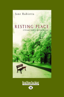 Resting Place: A Personal Guide to Spiritual Retreats (Paperback)