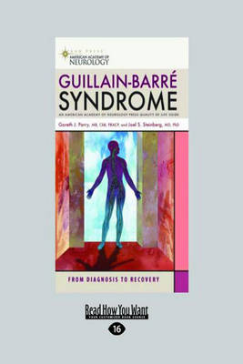 Guillain-Barre Syndrome: From Diagnosis to Recovery (Paperback)